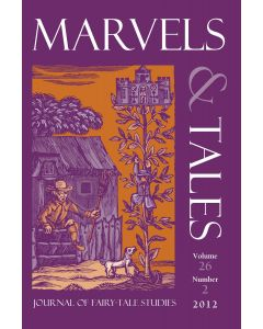 Marvels & Tales Volume 26, Number 2, Fall 2012