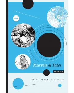 Marvels & Tales Volume 28, Number 1, Spring 2014