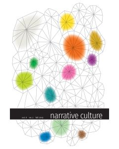 Narrative Culture, Volume 6, Number 2, Fall 2019 (Thinking with Stories in Times of Conflict)