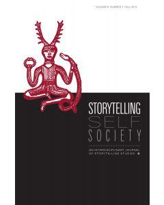 Storytelling, Self, Society Volume 9, Number 2 (Fall 2013)