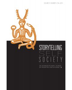 Storytelling, Self, Society Volume 10, Number 2 (Fall 2014)