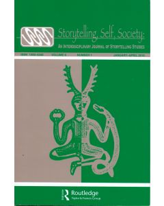 Storytelling, Self, Society Volume 6, Number 1 (January–April 2010)
