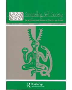 Storytelling, Self, Society Volume 6, Number 2 (May–August 2010)