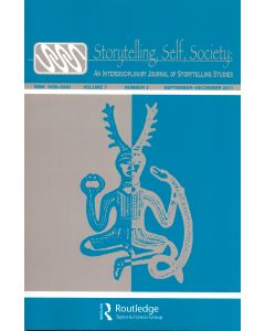 Storytelling, Self, Society Volume 7, Number 3 (September–December 2011)