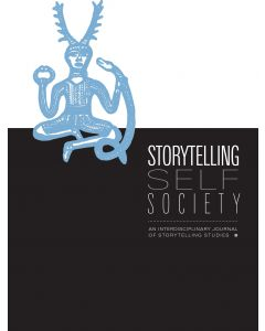 Storytelling, Self, Society Volume 13, Number 2 (Fall 2017, Storytelling in Higher Education)