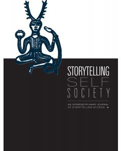 Storytelling, Self, Society Volume 14, Number 1 (Spring 2018, Long-Form Storytelling Performance)