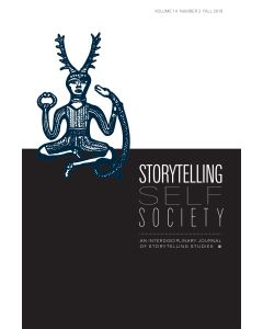 Storytelling, Self, Society Volume 14, Number 2 (Fall 2018)