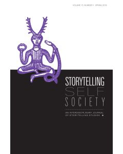 Storytelling, Self, Society Volume 15, Number 1 (Spring 2019, Storytelling for Health)