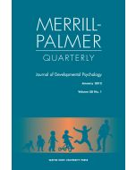 Merrill-Palmer Quarterly Volume 58, Number 1, January 2012