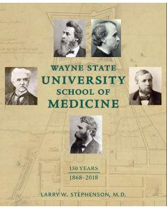 WSU School of Medicine 150 Years